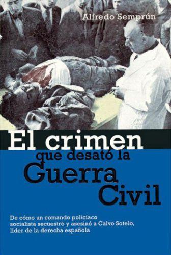 Resultado de imagen de el crimen que desato la guerra civil semprun